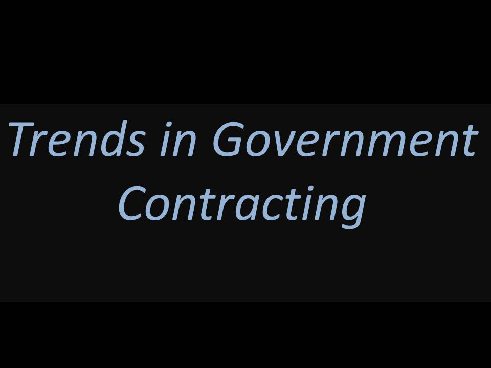 Trends in Government Contracting by ingleyPriceToWin