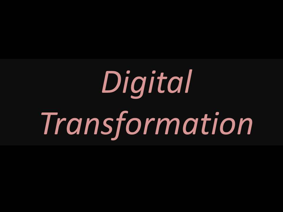 Digital Transformtion