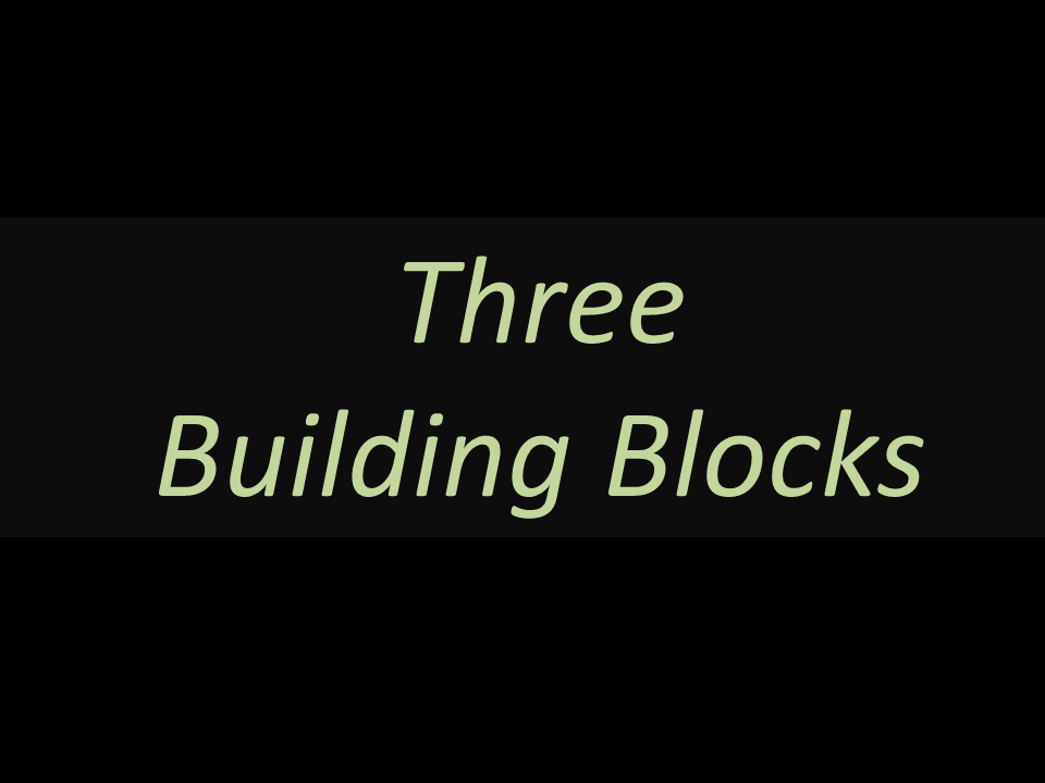 three building blocks