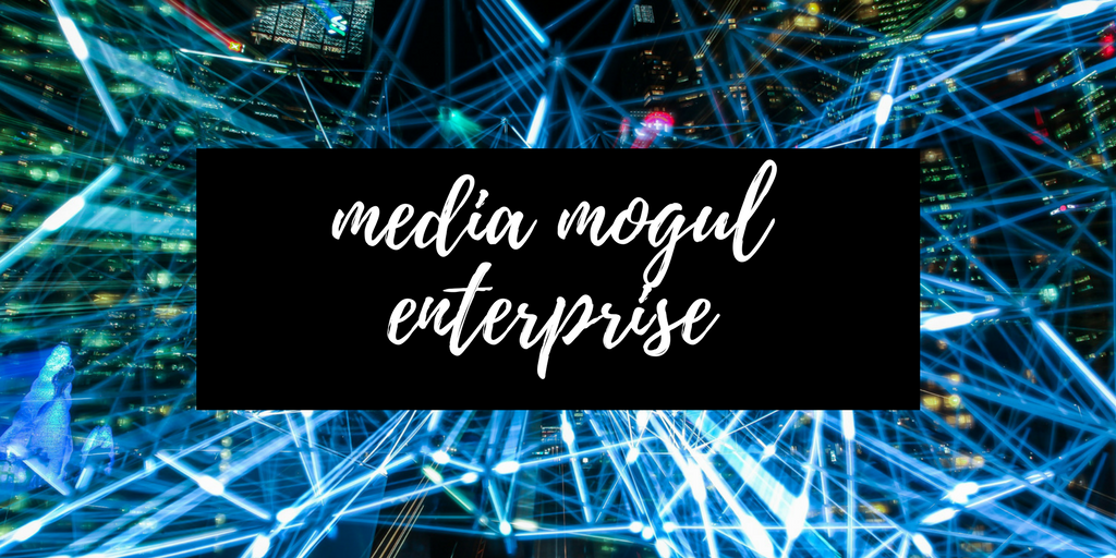 media mogul enterprise defined