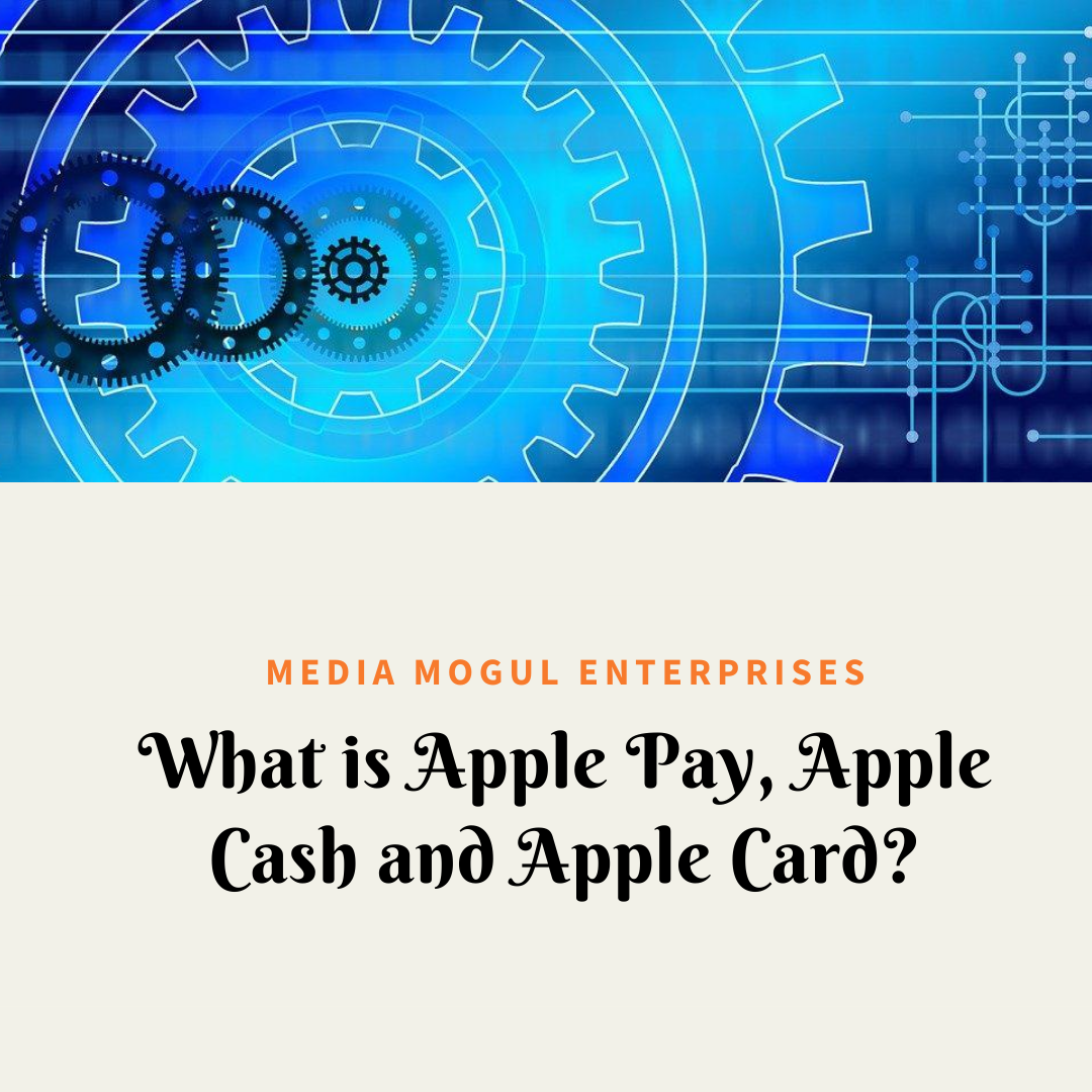 What is Apple Pay, Apple Cash and Apple Card?